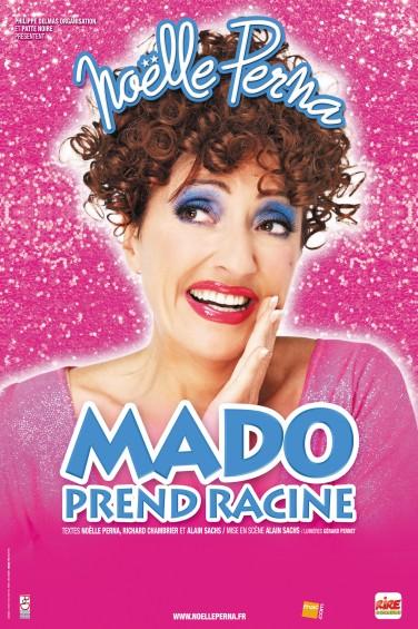 Noëlle Perna présente son spectacle Mado prend racine
