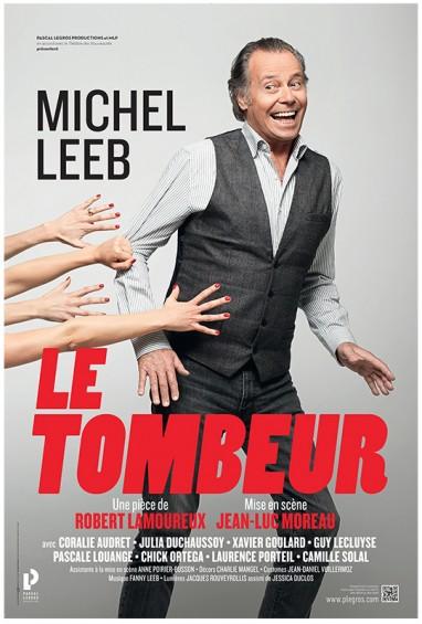 Pièce Le tombeur, de Robert Lamoureux, avec Michel Leeb